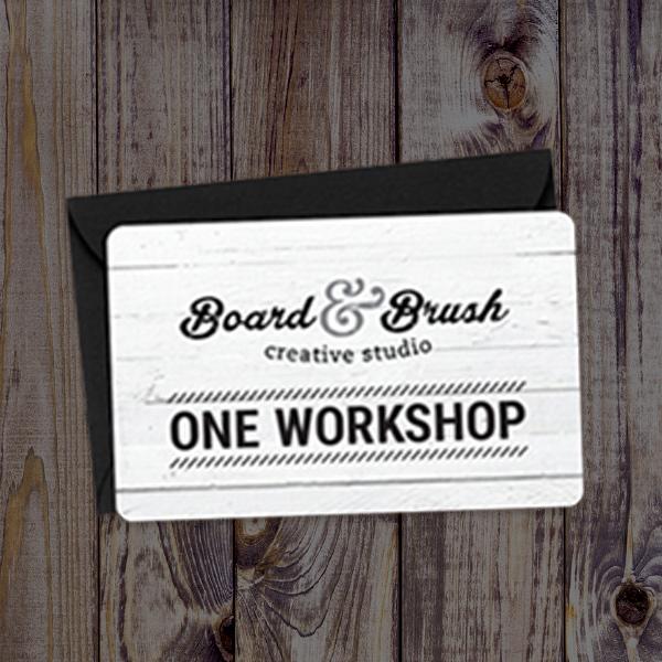 Gift Card for Board & Brush Workshop