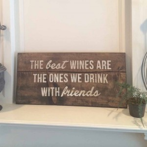 Wooden Wine Drinking Signs