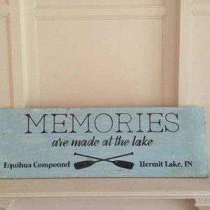 Memories are Made Wood Sign Class
