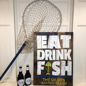 Eat Drink Fish Wood Sign Workshop