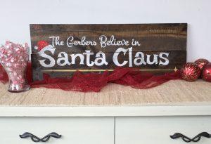 Believe in Santa Wooden Sign
