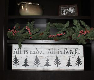 All is Calm Holiday Wood Sign