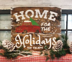 Home for the Holidays Wood Sign