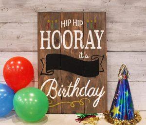 Hooray Birthday Wood Sign
