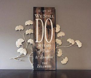 We Still Do Wood Sign