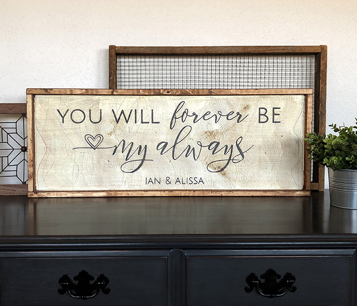 Forever Be My Always 14x34 Framed Board And Brush