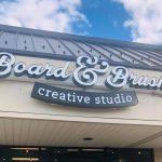 BOARD & BRUSH CHAMBERSBURG, PA  IS NOW OPEN!